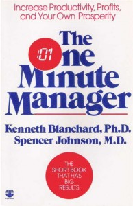 The One Minute Manager - Kenneth Blanchard and Spencer Johnson